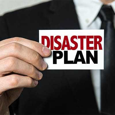 What Are You Going to Do When Disaster Strikes?